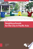 Neighbourhoods for the City in Pacific Asia