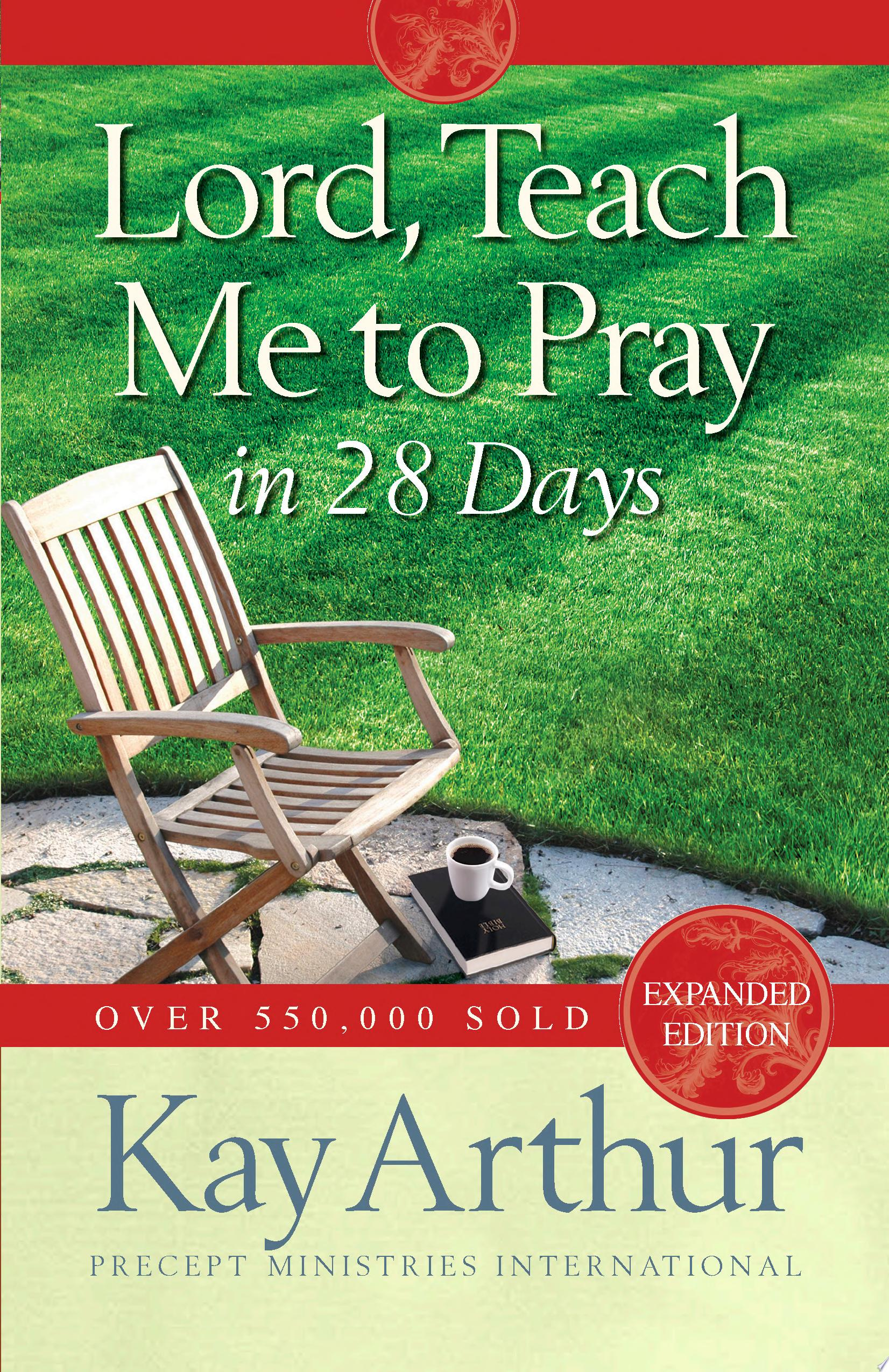 Lord  Teach Me to Pray in 28 Days