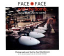 Face to Face with the Bomb
