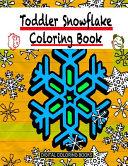 Toddler Snowflake Coloring Book