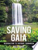 Saving Gaia Introduction To Rational Darwinism
