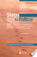 """Steps to Follow: The Comprehensive Treatment of Patients with Hemiplegia"" by Patricia M. Davies, D.J. Brühwiller, J. Kesselring, R. Gierig"