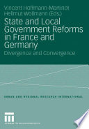 State And Local Government Reforms In France And Germany Book