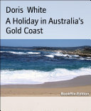 A Holiday in Australia's Gold Coast