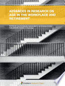 Advances in Research on Age in the Workplace and Retirement Book