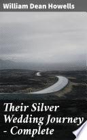 Their Silver Wedding Journey     Complete