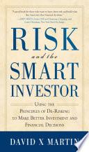 Risk And The Smart Investor Book PDF