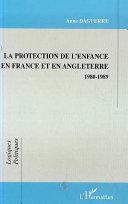 PROTECTION DE L'ENFANCE EN FRANCE ET EN ANGLETERRE 1980-1989