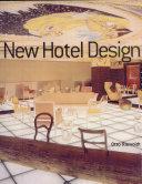 New Hotel Design