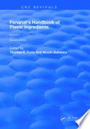 """""""Fenaroli's Handbook of Flavor Ingredients: Volume 2"""" by George A. Burdock"""
