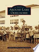 Around Lake Okeechobee Book