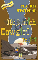 Küss mich, Cowgirl