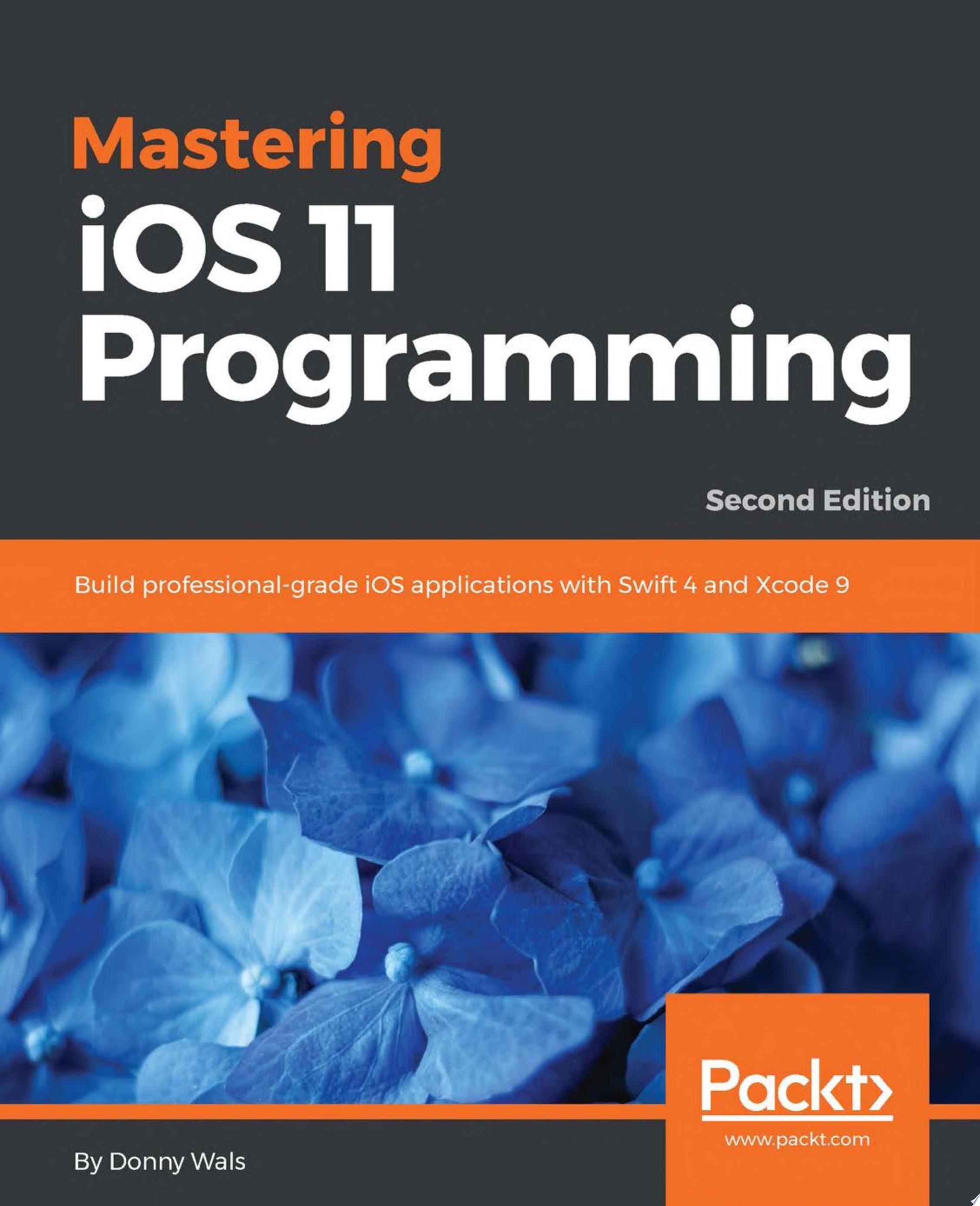 Mastering iOS 11 Programming
