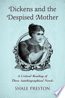 Dickens And The Despised Mother