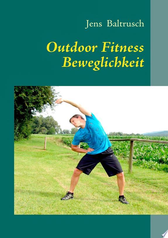 Outdoor Fitness Beweglichkeit