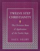 Twelve Step Christianity Pdf/ePub eBook
