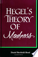 Hegel s Theory of Madness Book