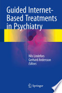 Guided Internet Based Treatments in Psychiatry