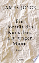 Ein Porträt des Künstlers als junger Mann  : Roman