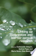 Linking up contrastive and learner corpus research