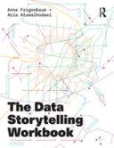 The Data Storytelling Workbook
