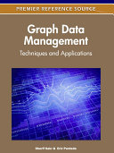 Graph Data Management  Techniques and Applications