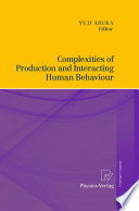 Complexities of Production and Interacting Human Behaviour Book