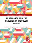 Propaganda and the Genocide in Indonesia Pdf/ePub eBook