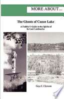 The Ghosts Of Canoe Lake