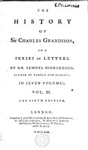 The History of Sir Charles Grandison in a Series of Letters