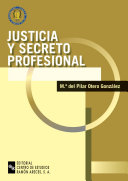 Justicia y secreto profesional
