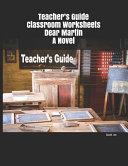 Teacher's Guide Classroom Worksheets Dear Martin A Novel