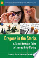 Dragons in the Stacks  A Teen Librarian s GUide to Tabletop Role Playing