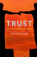 Trust in a Polarized Age Pdf