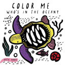 Color Me  Who s in the Ocean