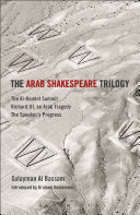 The Arab Shakespeare Trilogy