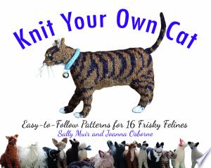 Download Knit Your Own Cat online Books - godinez books