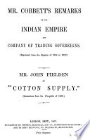 Mr  Cobbett s Remarks on Our Indian Empire and Company of Trading Sovereigns