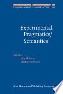 Experimental Pragmatics Semantics