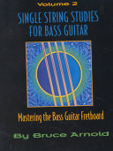 Single String Studies for Bass Guitar Volume Two