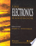 """""""The Electronics Handbook"""" by Jerry C. Whitaker"""