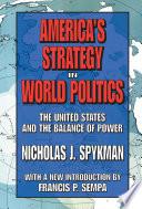 America s Strategy in World Politics