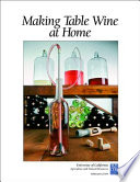 Making Table Wine at Home Book