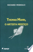 Thomas Mann, o artista mestiço