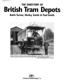 The Directory of British Tram Depots