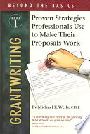 Grantwriting Beyond the Basics: Proven strategies professionals use to make their proposals work