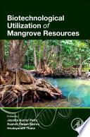 Biotechnological Utilization of Mangrove Resources