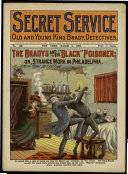 "The Bradys and the ""Black"" Poisoner; Or, Strange Work in Philadelphia"