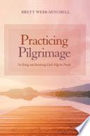 Practicing Pilgrimage