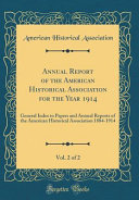 Annual Report Of The American Historical Association For The Year 1914 Vol 2 Of 2